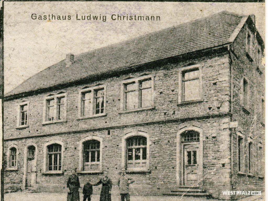 Gasthaus Christmann in Hinzweiler um 1911